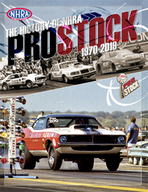 The History of NHRA Pro Stock, 1970-2019
