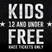 Kids 12 and Under Free - Race tickets only