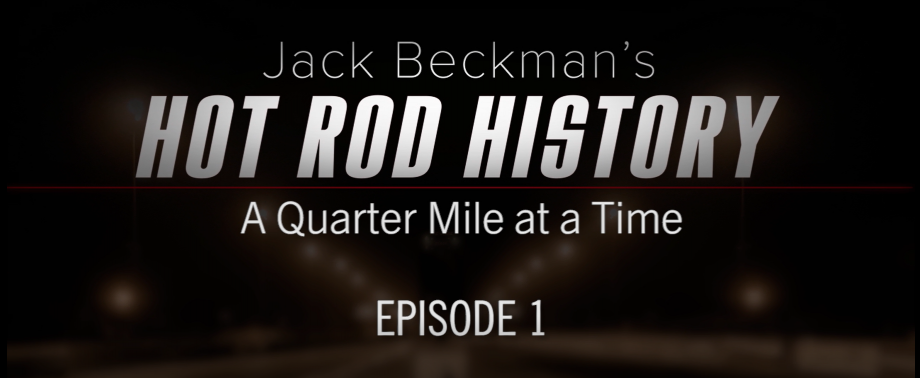 Hot rod history with Jack Beckman