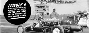 Hot rod history with Jack Beckman—Episode 6