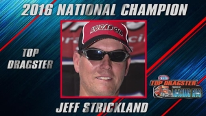 Top Dragster champ Jeff Strickland season recap